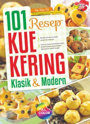 101 RESEP KUE KERING KLASIK & MODERN