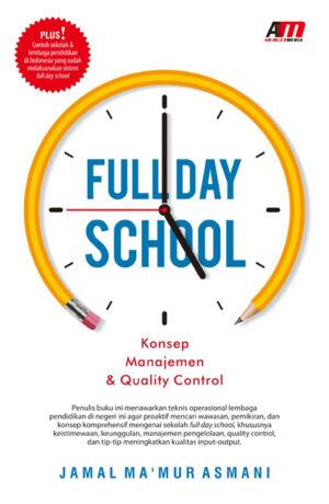 Full Day School : Konsep Manajemen & Quality Control