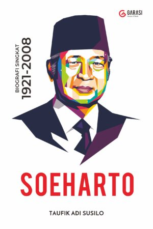 SOEHARTO, Biografi Singkat 1921-2008