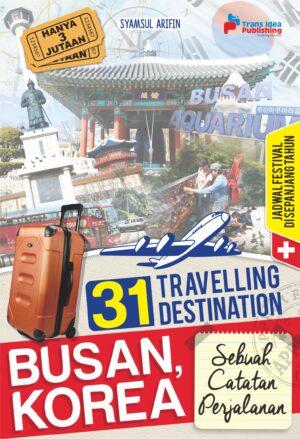 31 Travelling Destination Busan, Korea