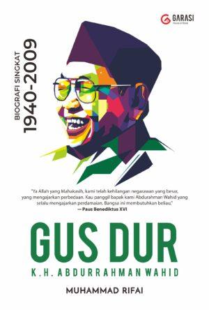GUSDUR: Biografi Singkat 1940-2009