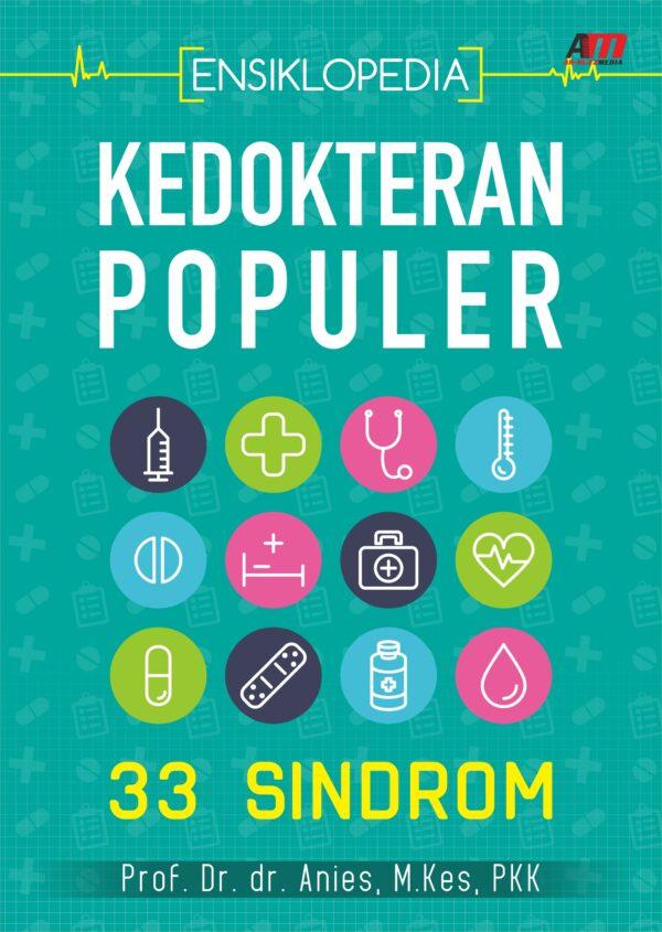 Ensiklopedia Kedokteran Populer : 33 Sindrom
