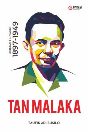 Biografi Tan Malaka 1897-1949