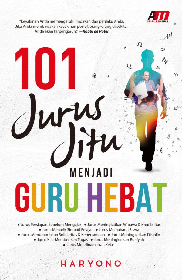 101 Jurus Jitu Guru Hebat_A