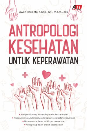 Antropologi Kesehatan Untuk Keperawatan