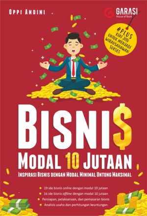 Bisnis Modal 10 Jutaan: Inspirasi Bisnis dengan Modal Minimal Untung Maksimal