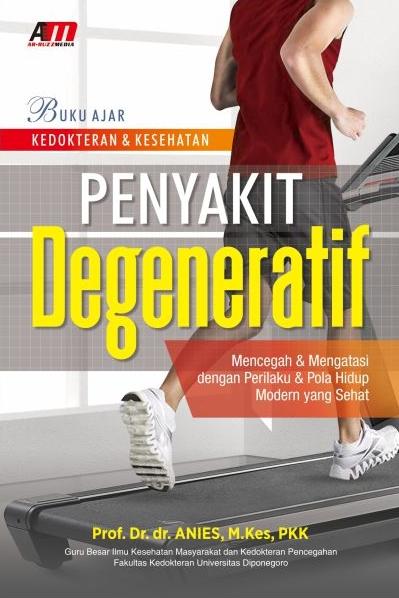 Buku Ajar Kedokteran & Kesehatan Penyakit Degeneratif