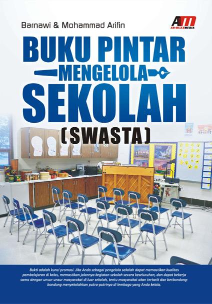 Buku Pintar Mengelola Sekolah (Swasta)