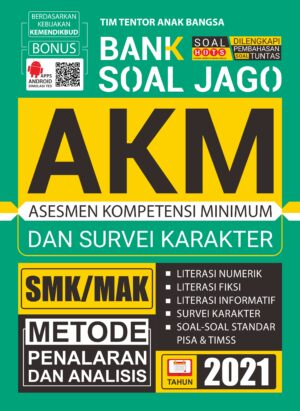 Bank Soal Jago AKM & SK SMK/MAK