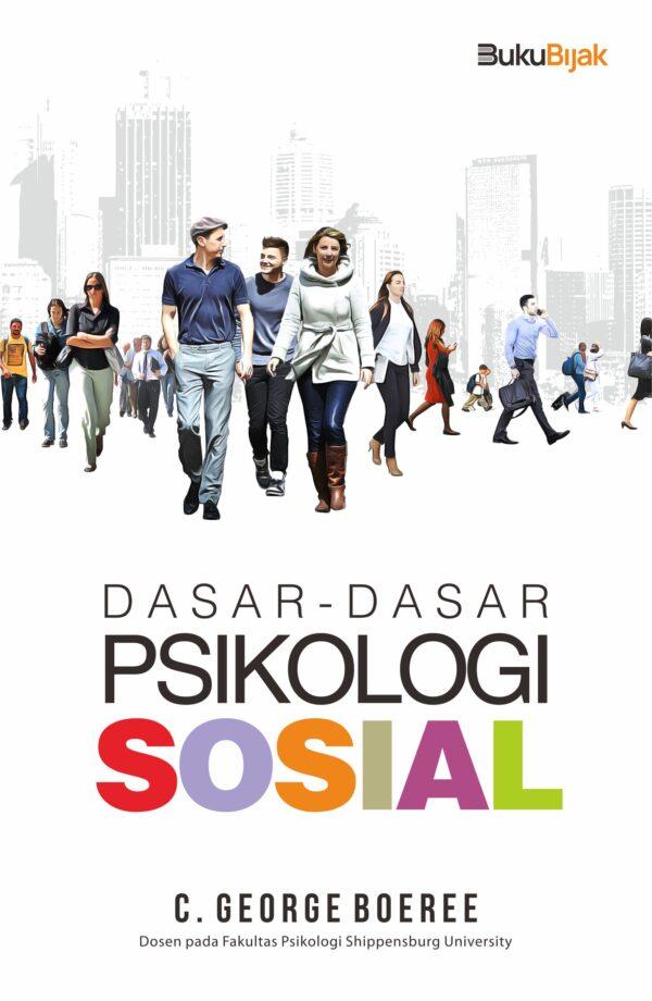 Dasar-Dasar Psikologi Sosial