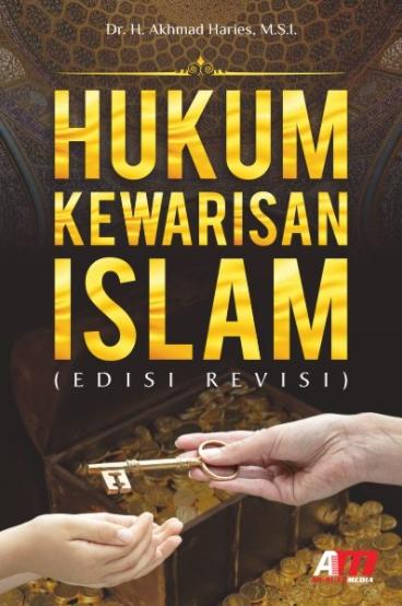 Hukum Kewarisan Islam (Edisi Revisi)