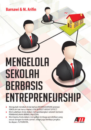 Mengelola Sekolah Berbasis Entrepreneurship