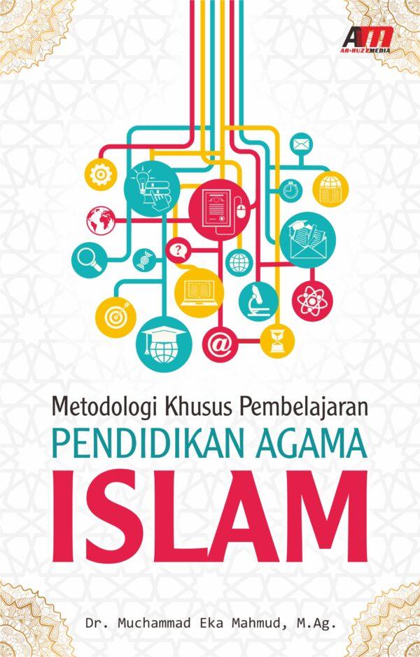 Metodologi Khusus Pembelajaran Pendidikan Agama Islam