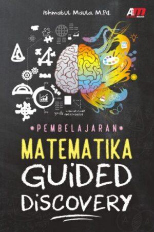Pembelajaran Matematika Guided Discovery