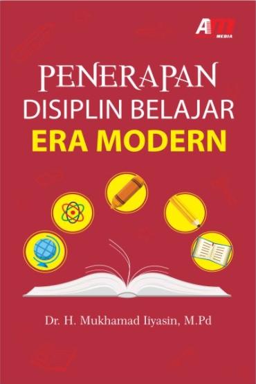 Penerapan Disiplin Belajar Era Modern Detail