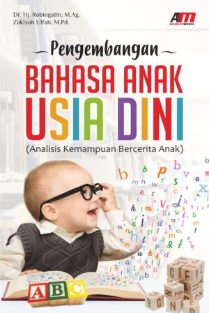 Pengembangan Bahasa Anak Usia Dini