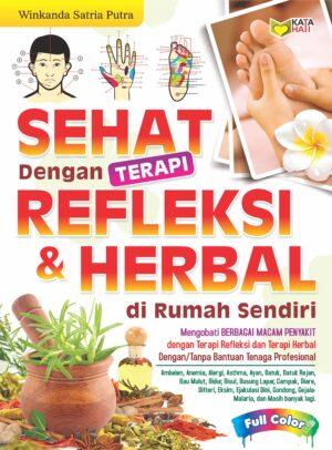 Sehat dengan Terapi Refleksi & Herbal di Rumah Sendiri
