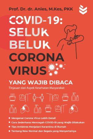 Covid 19: Seluk Beluk Corona Virus