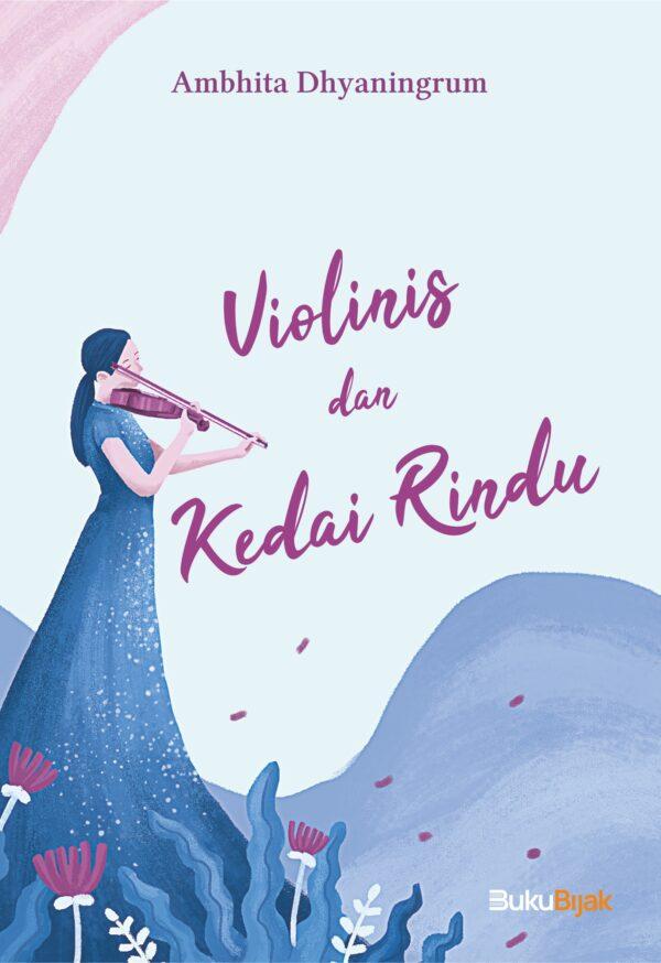 Violinis dan Kedai Rindu