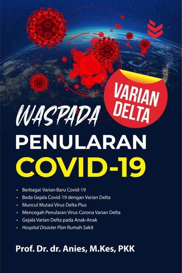 Waspada Penularan Covid-19 Varian Delta