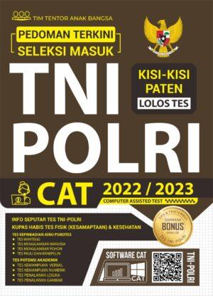 Pedoman Terkini Seleksi Masuk TNI-POLRI